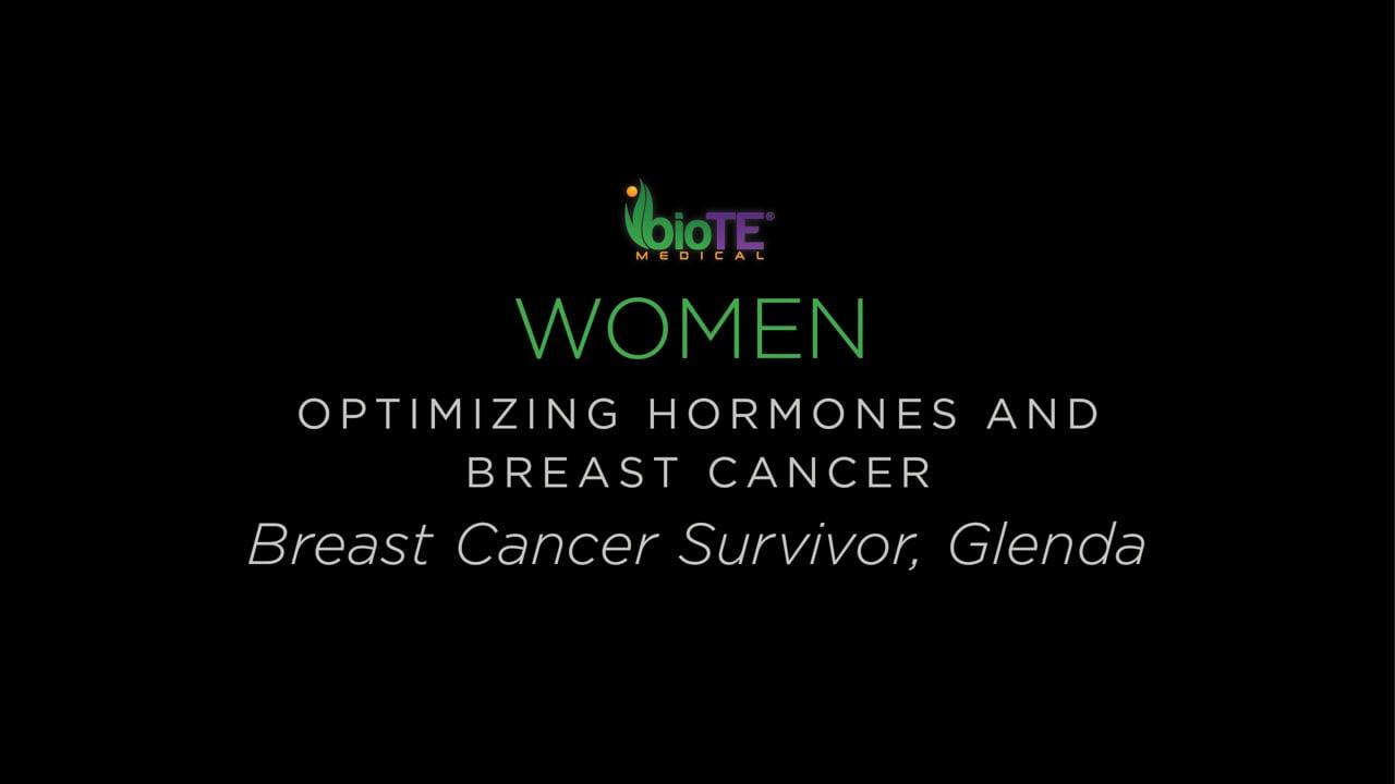 Breast Cancer Survivor Glenda On Feeling Better With BioTE
