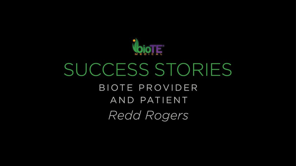 Redd Rogers Is A BioTE Provider And Patient